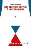 Une culture du viol à la française